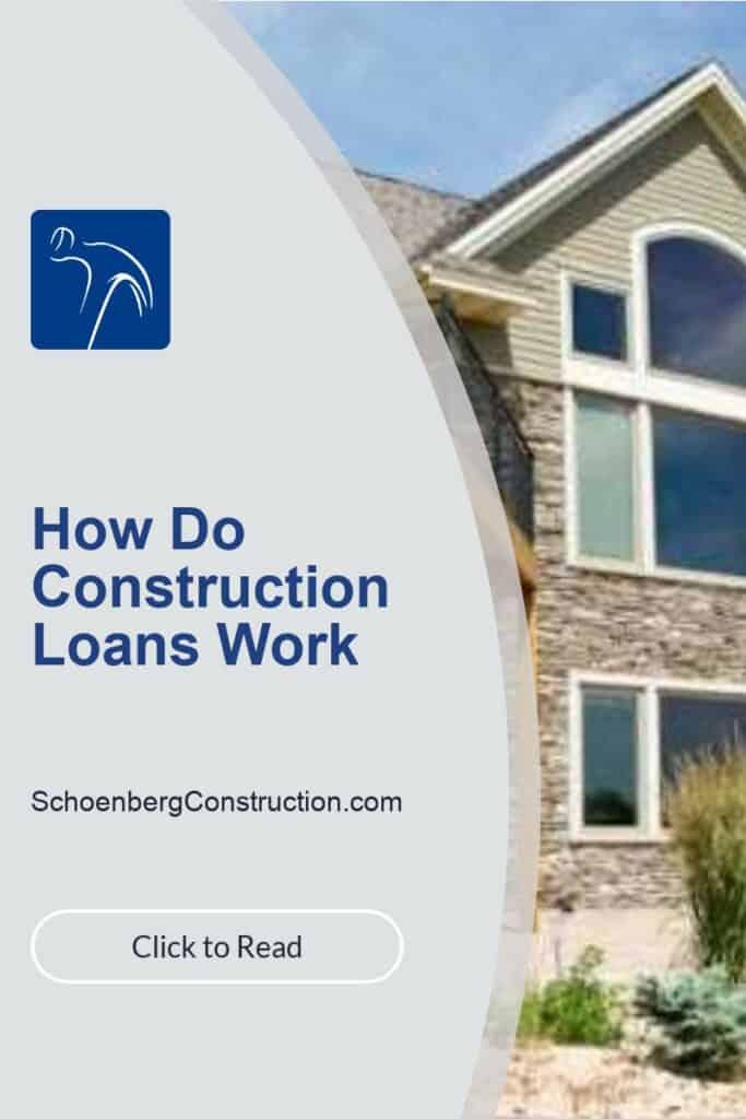 How Do Construction Loans Work