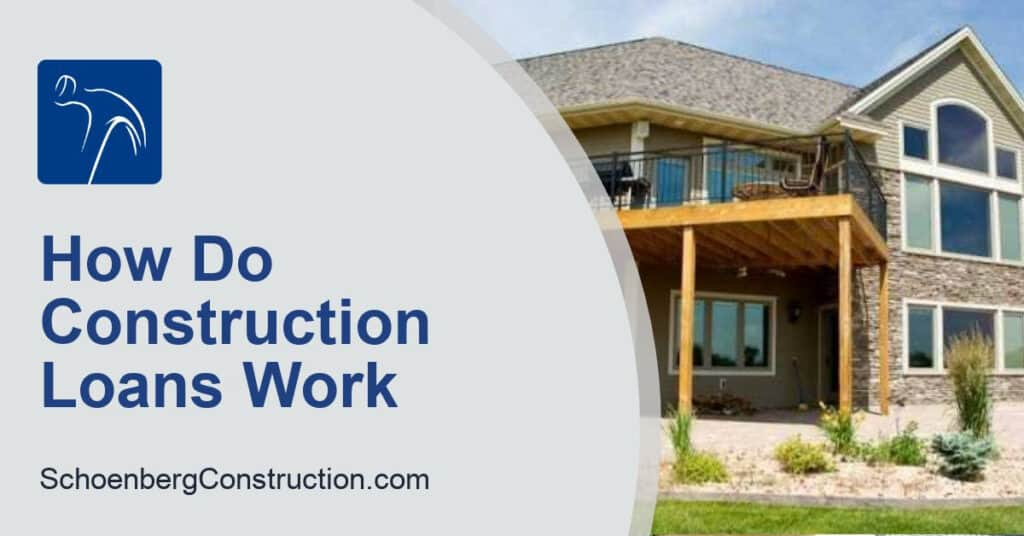 How Construction Loans Work