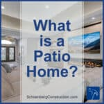 What are Patio Home?
