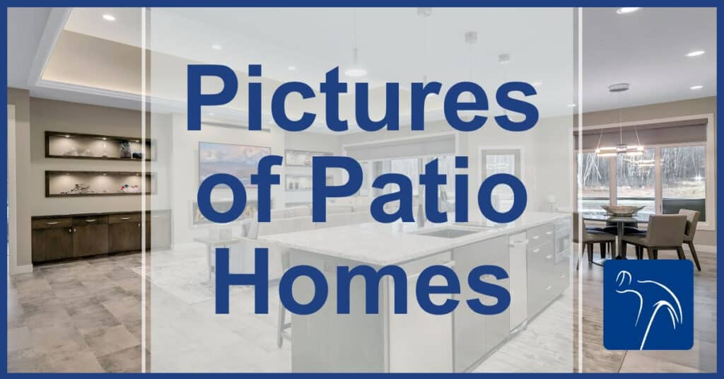 Pictures of Patio Homes